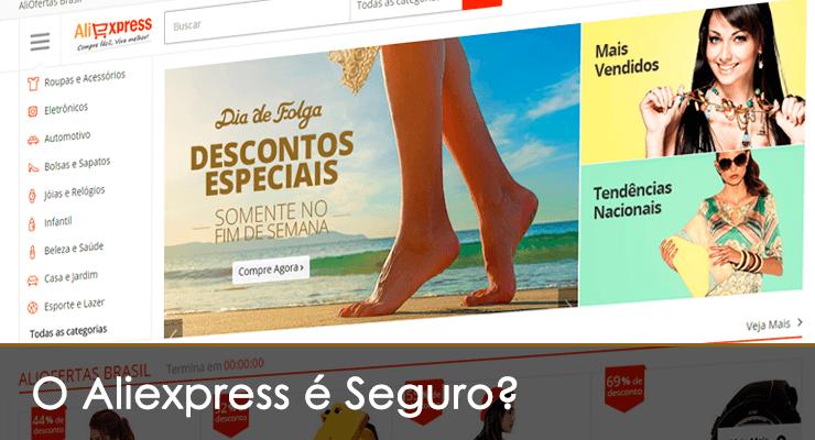 AliExpress é Confiável e Seguro?